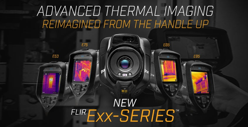 New FLIR Exx-Series Thermal Cameras